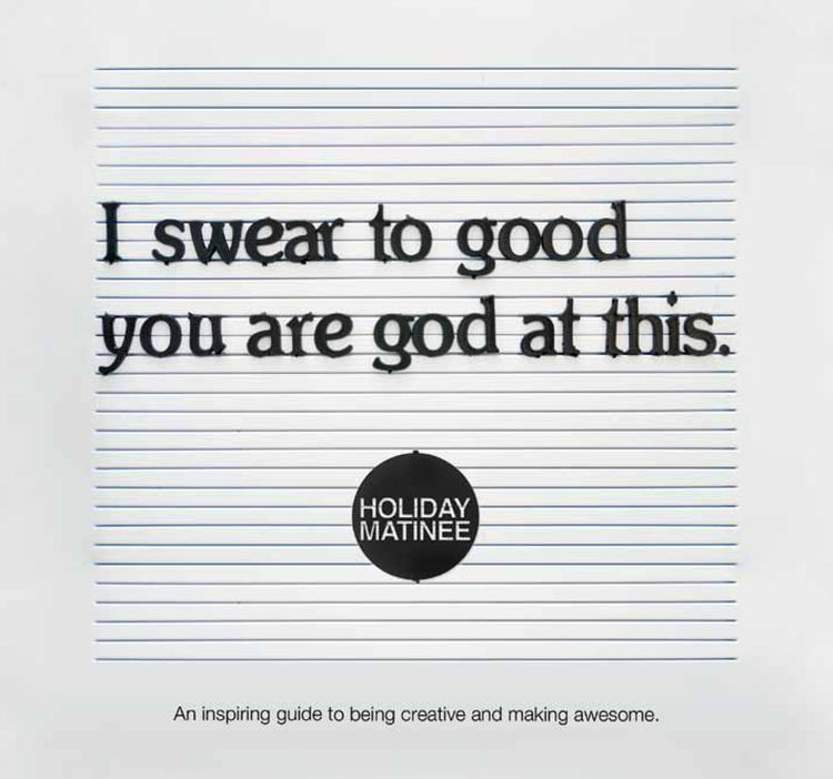 Holiday Matinee founder Dave Brown's book, <i>I Swear to Good You are God at This</i>, is on sale February 18.