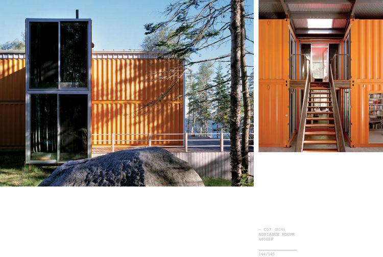 "Adriance House by <a href=""http://www.architectureandhygiene.com"">Adam Kalkin</a>. Photo from <i>Quik Build: Adam Kalkin's ABC of Container Architecture</i>. Courtesy of Adam Kalkin."