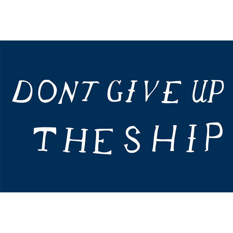 "<a href=""http://www.reformschoolrules.com/pc/dontgiveup/art101/Don%27t+Give+Up+the+Ship+Print"">Don't Give Up the Ship print</a><br />The dying words of Captain James Lawrence to the crew of his USS Chesapeake ""Don't Give Up The Ship""  This was definitely"