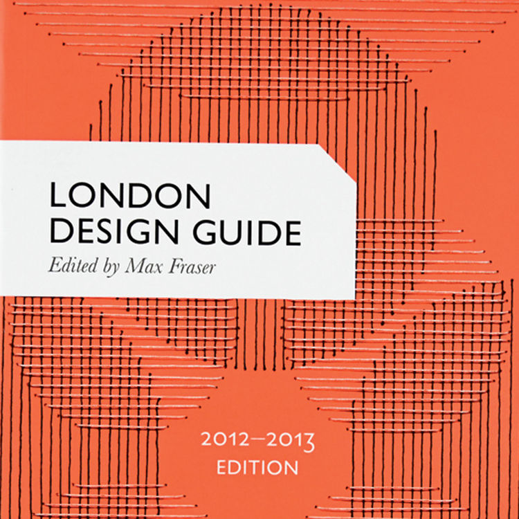 London Design Guide edited by Max Fraser
