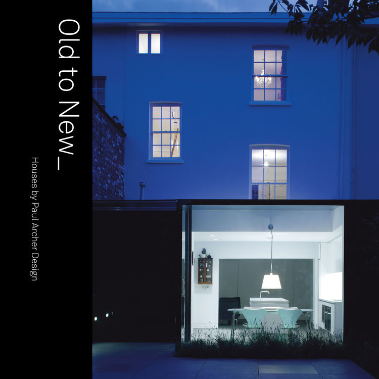 Paul Archer house from his new book Old to New
