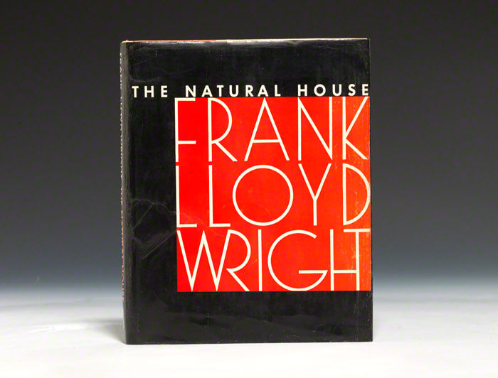 Frank Lloyd Wright's book The Natural House