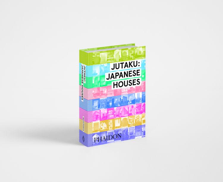 "Cover of ""Jutaku: Japanese Houses"" by Naomi Pollock (Phaidon)"