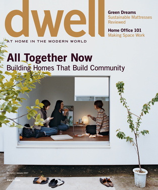 dwell cover 2007 december january all together now