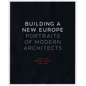 building a new europe george nelson book