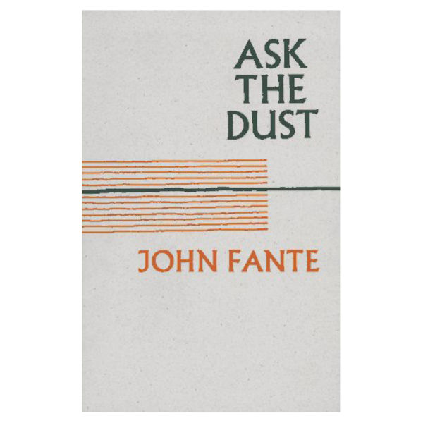 making fante ask the dust book